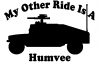 My Other Ride Is A Hummer Humvee