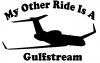My Other Ride Is A Gulfstream Military Car Truck Window Wall Laptop Decal Sticker
