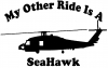 My Other Ride Is A SeaHawk