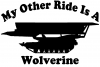 My Other Ride Is A Wolverine