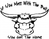 Mess With The Bull Get The Horns  Car Truck Window Wall Laptop Decal Sticker