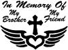 In Memory Of My Brother My Friend With Cross Wings