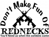 Funny Dont make fun Rednecks Zombies Country car-window-decals-stickers