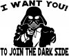 I Want You Join The Dark Side Star Wars Vader Sci Fi Car Truck Window Wall Laptop Decal Sticker
