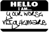 Hello I Am Your Worst Nightmare Funny Car Truck Window Wall Laptop Decal Sticker