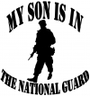 My Son Is In The National Guard  Car Truck Window Wall Laptop Decal Sticker