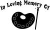 In Loving Memory Of Artist Brush Pallet Other Car Truck Window Wall Laptop Decal Sticker