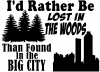 Rather Be Lost In The Woods Than In The City Country Car Truck Window Wall Laptop Decal Sticker