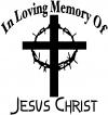 In Loving Memory Of Jesus Christ