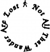 Not All That Wander Are Lost