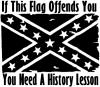 If This Confederate Flag Offends You You Need A History Lesson Country car-window-decals-stickers