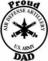 US Army Air Defense Artillery Proud Dad