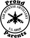 US Army Air Defense Artillery Proud Parents