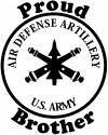 US Army Air Defense Artillery Proud Brother