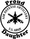US Army Air Defense Artillery Proud Daughter