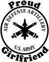 US Army Air Defense Artillery Proud Girlfriend