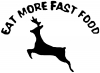 Eat more fast food Hunting And Fishing car-window-decals-stickers